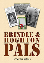 Brindle & Hoghton Pals by Steve Williams published in November